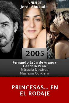 Princesas... en el rodaje online free