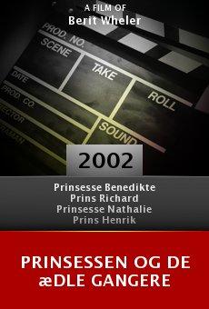 Prinsessen og de ædle gangere online free