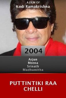 Puttintiki Raa Chelli online free