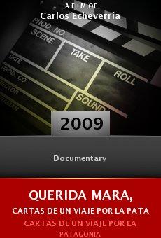 Ver película Querida Mara, cartas de un viaje por la Patagonia