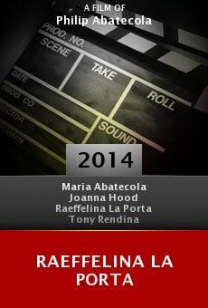 Raeffelina La Porta online free