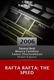 Rafta Rafta: The Speed online free
