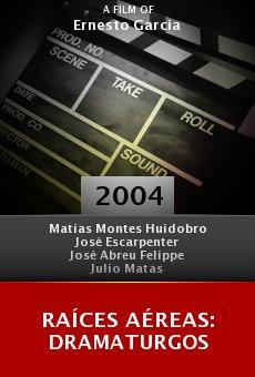 Raíces Aéreas: Dramaturgos online free