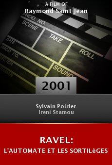 Ravel: L'automate et les sortilèges online free