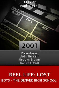 Reel Life: Lost Boys - The Denver High School Massacre online free