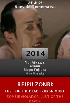 Reipu zonbi: Lust of the dead - kurôn miko taisen online free