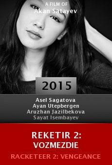 Watch Reketir 2: Vozmezdie online stream