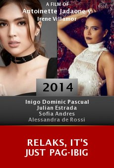 Watch Relaks, It's Just Pag-Ibig online stream