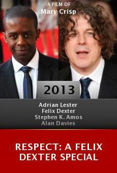 Respect: A Felix Dexter Special online free