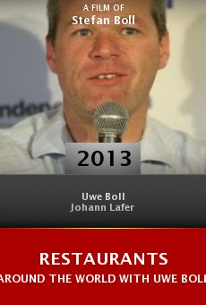 Restaurants Around the World with Uwe Boll online