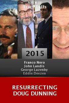 Ver película Resurrecting Doug Dunning