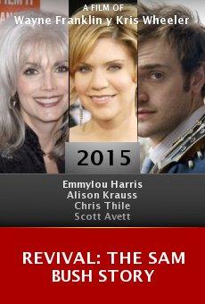 Ver película Revival: The Sam Bush Story