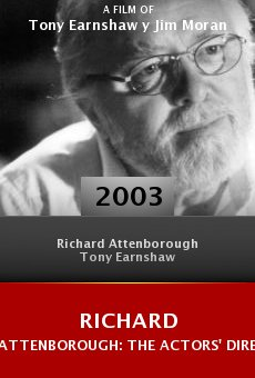 Richard Attenborough: The Actors' Director online free