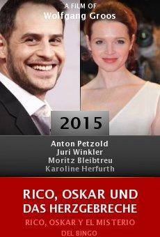 Rico, Oskar und das Herzgebreche online free