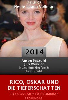 Ver película Rico, Oskar und die Tieferschatten