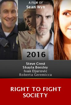 Watch Right to Fight Society online stream