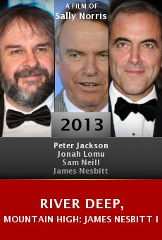 River Deep, Mountain High: James Nesbitt in New Zealand online free