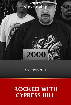 Rocked with Cypress Hill online free