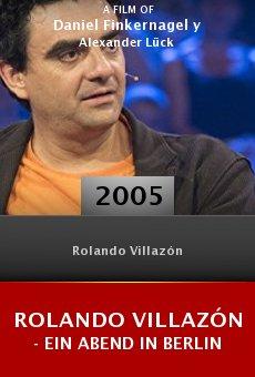 Rolando Villazón - Ein Abend in Berlin online free