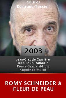 Romy Schneider à fleur de peau online free