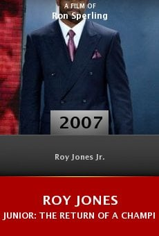 Roy Jones Junior: The Return of a Champion online free