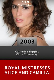 Royal Mistresses Alice and Camilla online free