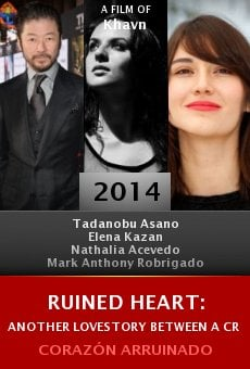 Watch Ruined Heart: Another Lovestory Between a Criminal & a Whore online stream