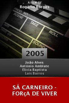 Sá Carneiro - Força de Viver online free