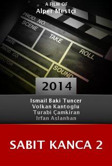 Ver película Sabit Kanca 2