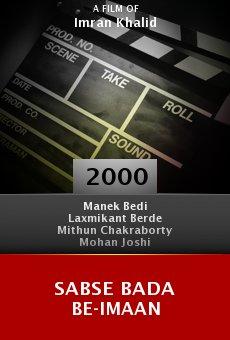 Sabse Bada Be-Imaan online free