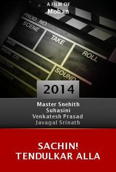 Ver película Sachin! Tendulkar Alla