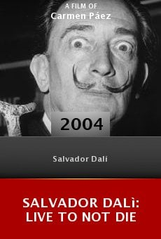 Salvador Dalì: Live to Not Die online free