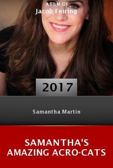 Watch Samantha's Amazing Acro-Cats online stream