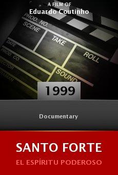 Ver película Santo Forte