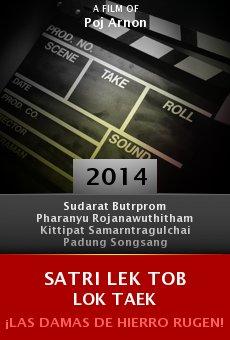 Watch Satri lek tob lok taek online stream