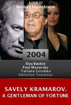 Savely Kramarov. A Gentleman of Fortune online free