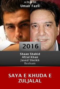 Ver película Saya E Khuda E Zuljalal