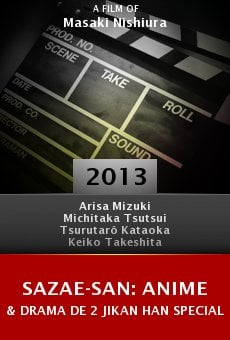 Ver película Sazae-san: Anime & Drama de 2 jikan han special