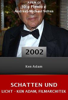 Schatten und Licht - Ken Adam, Filmarchitekt online free