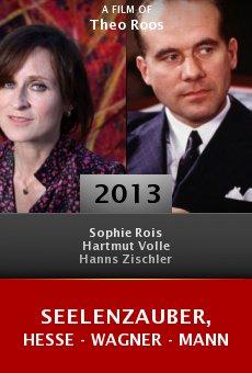 Seelenzauber, Hesse - Wagner - Mann online free