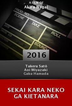Ver película Sekai kara neko ga kietanara