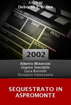 Sequestrato in Aspromonte online free
