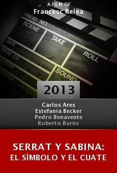 Ver película Serrat y Sabina: el símbolo y el cuate