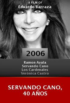 Servando Cano, 40 años online free