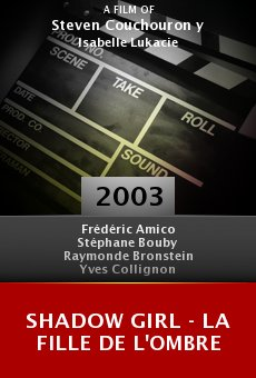 Shadow girl - La fille de l'ombre online free