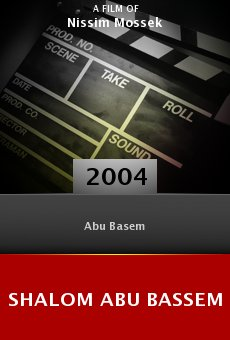 Shalom Abu Bassem online free