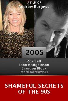 Shameful Secrets of the 90s online free