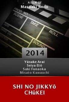 Shi no jikkyô chûkei Online Free