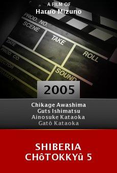 Shiberia Chôtokkyû 5 online free