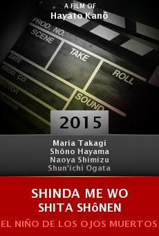 Ver película Shinda me wo shita Shônen